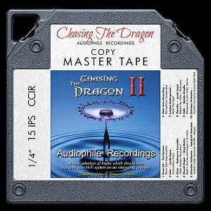Chasing The Dragon II - Audiophile Recordings