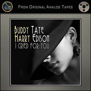 Buddy Tate & Harry Edison - I Cried for You